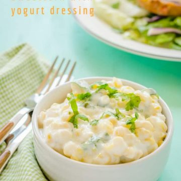 Bowl of corn raita ~ corn salad with yogurt dressing