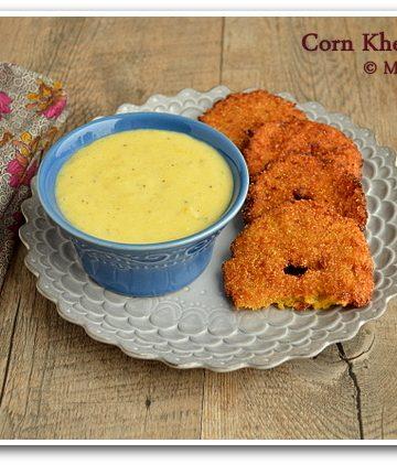Pala Padiyum, Makha Garelu, Makhai ka Vada, Makhai ki Kheer, Blogging Marathon, Taste of Tropics - Corn