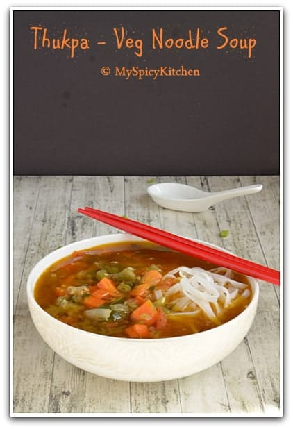 Thukpa vegetable noodle soup from arunachal pradesh for Arunachal pradesh cuisine