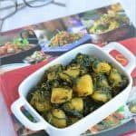 Saag Aloo ~ Spinach Potato Curry