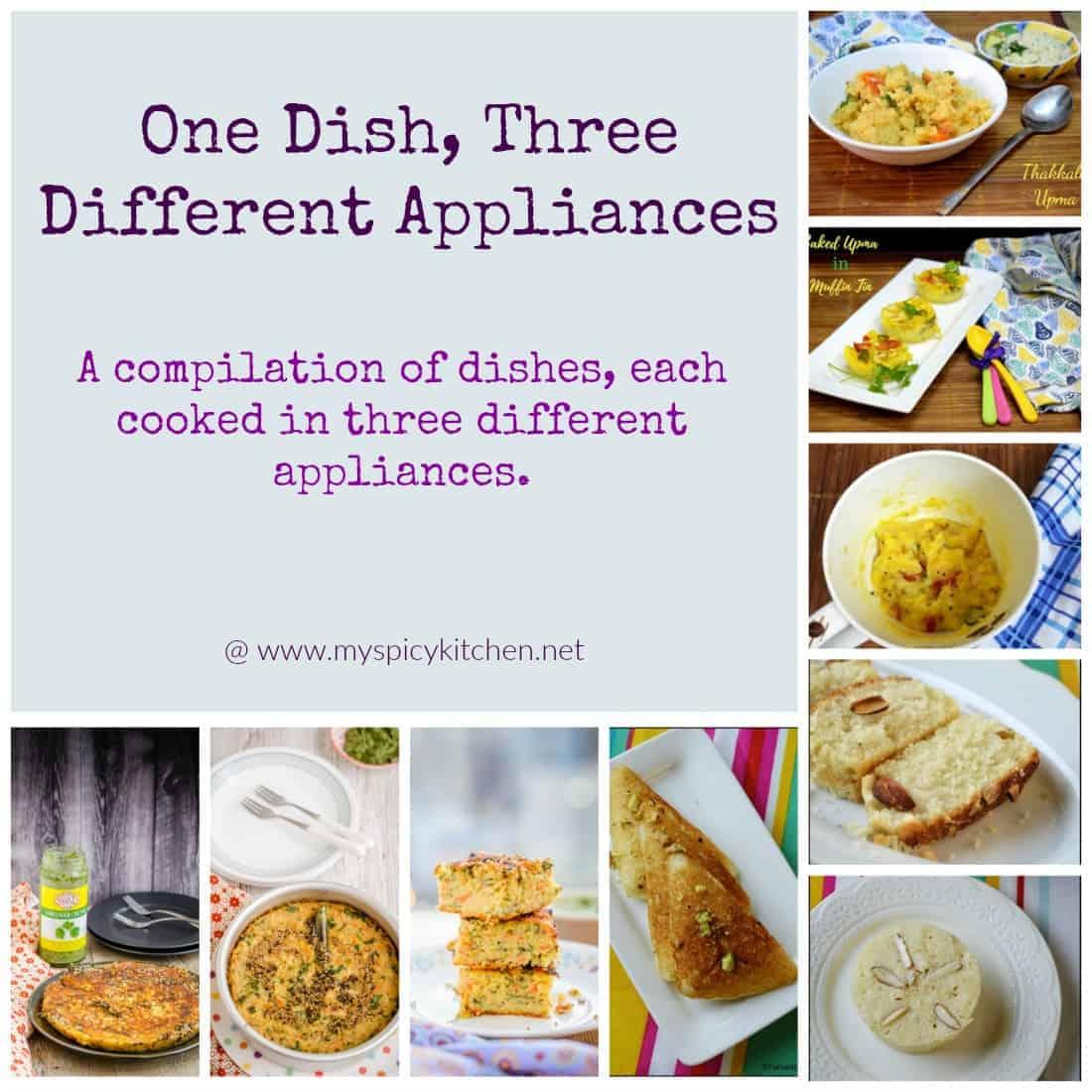 One Dish Three Different Appliances