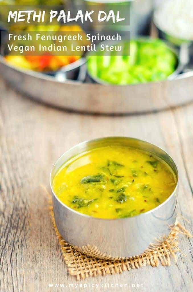 Fenugreek Spinach Dal, Methi Palak Dal