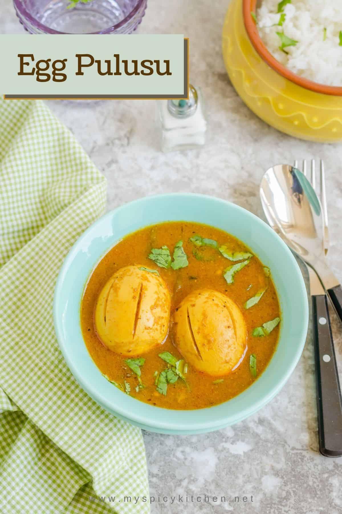 Bowl of egg pulusu.